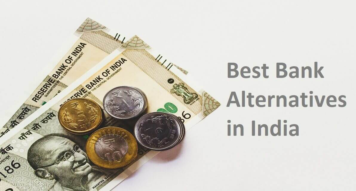 Indian notes and coin, Best Bank Alternatives in India