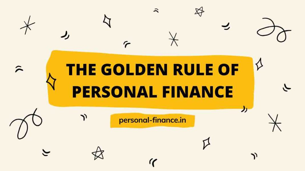 Golden Rule of Personal Finance